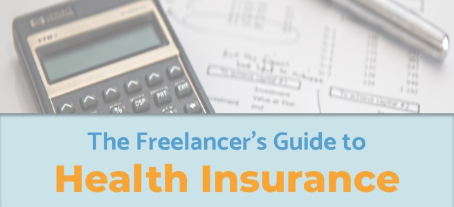 The Freelancer's Guide to Health Insurance
